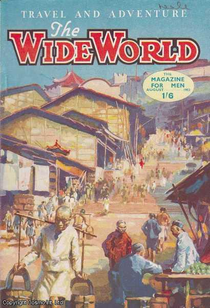 The Wide World Magazine, Vol 111, No 662, August 1953., Victor Pitt-Kethley (Editor)