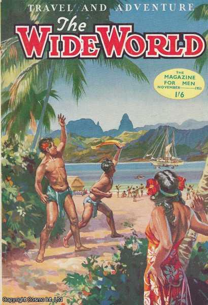 The Wide World Magazine, Vol 112, No 665, November 1953., Victor Pitt-Kethley (Editor)