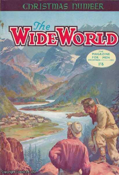 The Wide World Magazine, Vol 112, No 666, December 1953., Victor Pitt-Kethley (Editor)