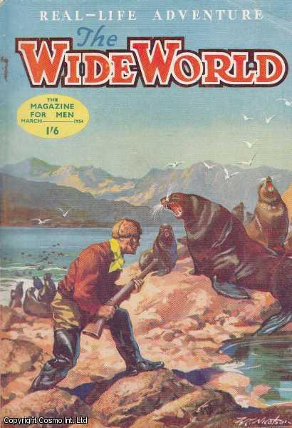The Wide World Magazine, Vol 112, No 669, March 1954., Victor Pitt-Kethley (Editor)