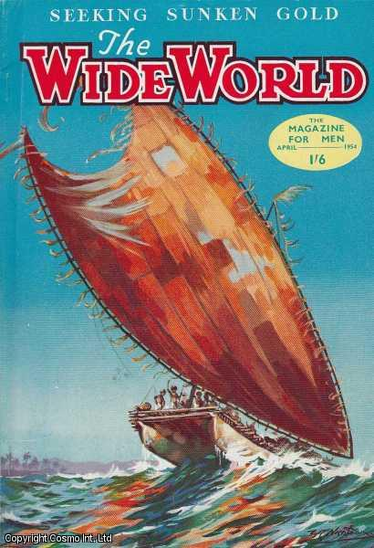 The Wide World Magazine, Vol 113, No 670, April 1954., Victor Pitt-Kethley (Editor)