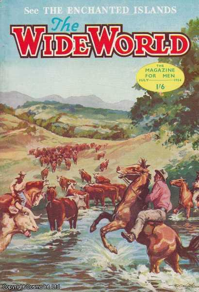The Wide World Magazine, Vol 113, No 673, July 1954., Victor Pitt-Kethley (Editor)