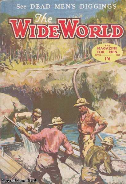 The Wide World Magazine, Vol 115, No 682, April 1955., Victor Pitt-Kethley (Editor)