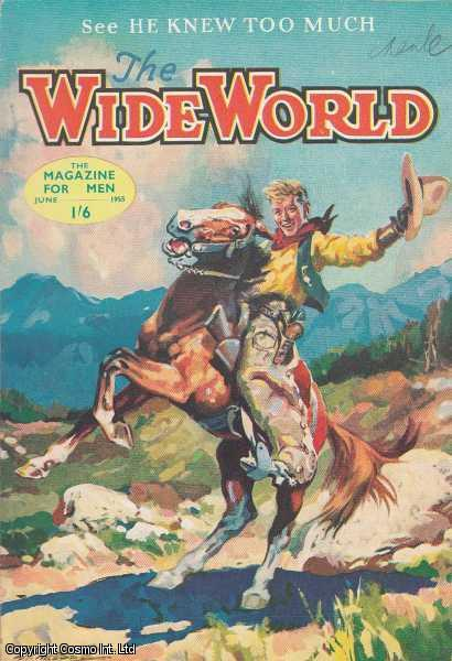 The Wide World Magazine, Vol 115, No 684, June 1955., Victor Pitt-Kethley (Editor)