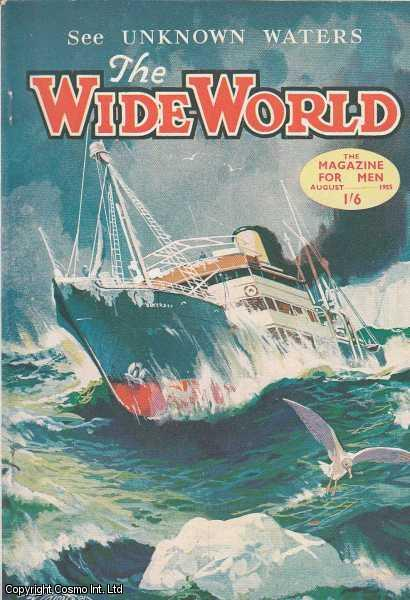 The Wide World Magazine, Vol 115, No 686, August 1955., Victor Pitt-Kethley (Editor)