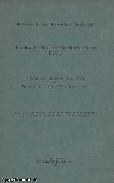 Facetted Pebbles in the South Manchester District, Jackson, J. Wilfrid and Jones, O. T.