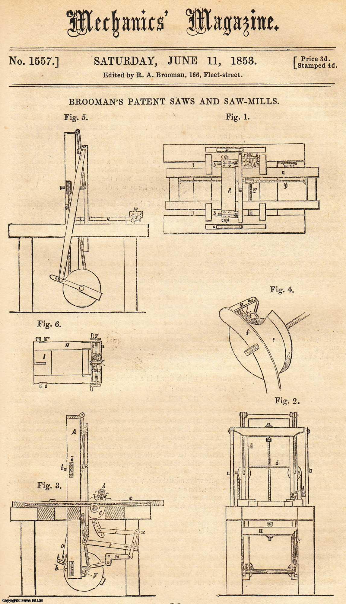 ---. - Brooman's Patent Saws And Saw-Mills; The Darien Ship Canal; Submersion Of The Dutch Telegraphic Cable; Iron Roofs Of Large Span; Steam On The Leeds And Liverpool Canal; Rosenkilde's Patent Window-Sash Spring; Chemical Gold-Washing, etc. Mechanics Magazine, Museum, Register, Journal and Gazette. Issue No. 1557. A complete rare weekly issue of the Mechanics' Magazine, 1853.