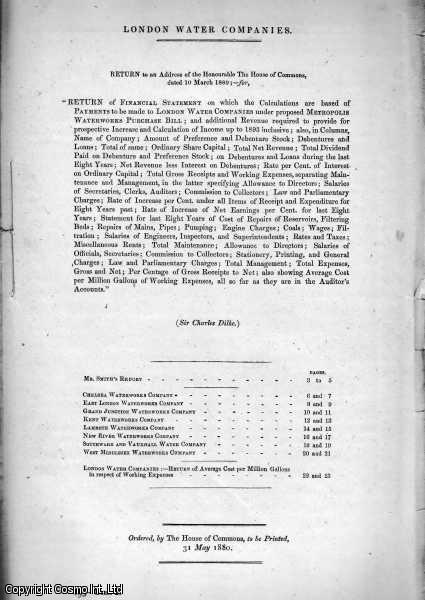 London Water Companies. Return of Financial Statement on which the Calculations are based of Payments to be made to London Water Companies under proposed Metropolis Waterworks Purchase Bill...., [Blue Book Report].