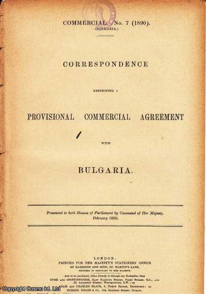 BULGARIA. Correspondence respecting a Provisional Commercial Agreement with Bulgaria., [Blue Book].