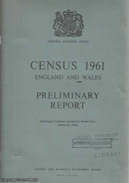 Census 1961 - England & Wales - Preliminary Report., [Blue Book Report].
