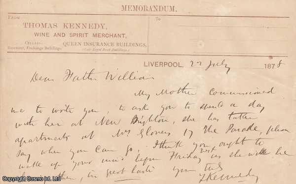 HAND WRITTEN NOTE. Thomas Kennedy, Wine and Spirit Merchant, Queen Insurance Buildings, Liverpool, 1878., ---