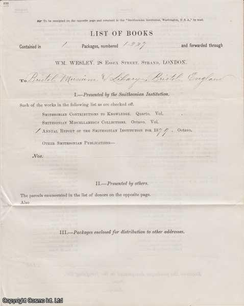 BRISTOL MUSEUM & LIBRARY, ENGLAND.  List of Books sent from the Smithsonian Insitution, Washington, USA. 1979, and forwarded through Wm. Wesley, 28 Essex Street, Strand, London., ---