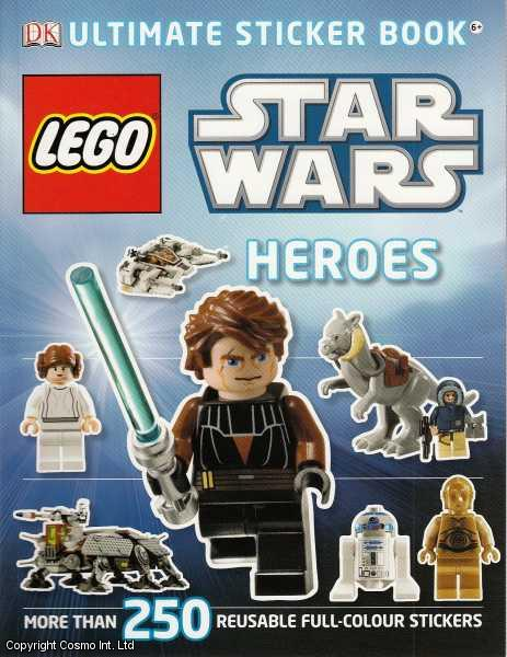 Lego. Star Wars Heroes Ultimate Sticker Book. 250+ reusable full colour stickers., ---