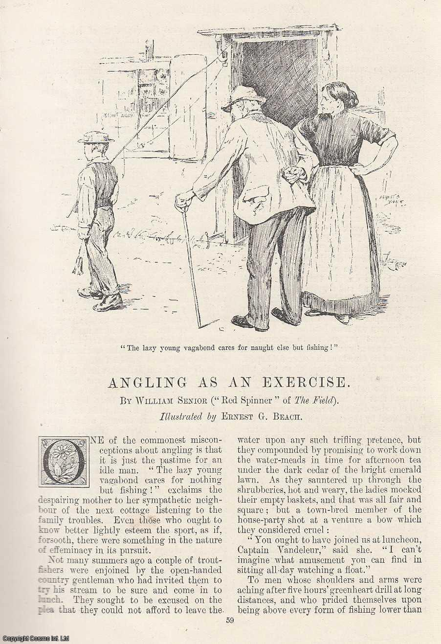 Angling as an Exercise. Illustrated by Ernest G. Beach., Senior, William
