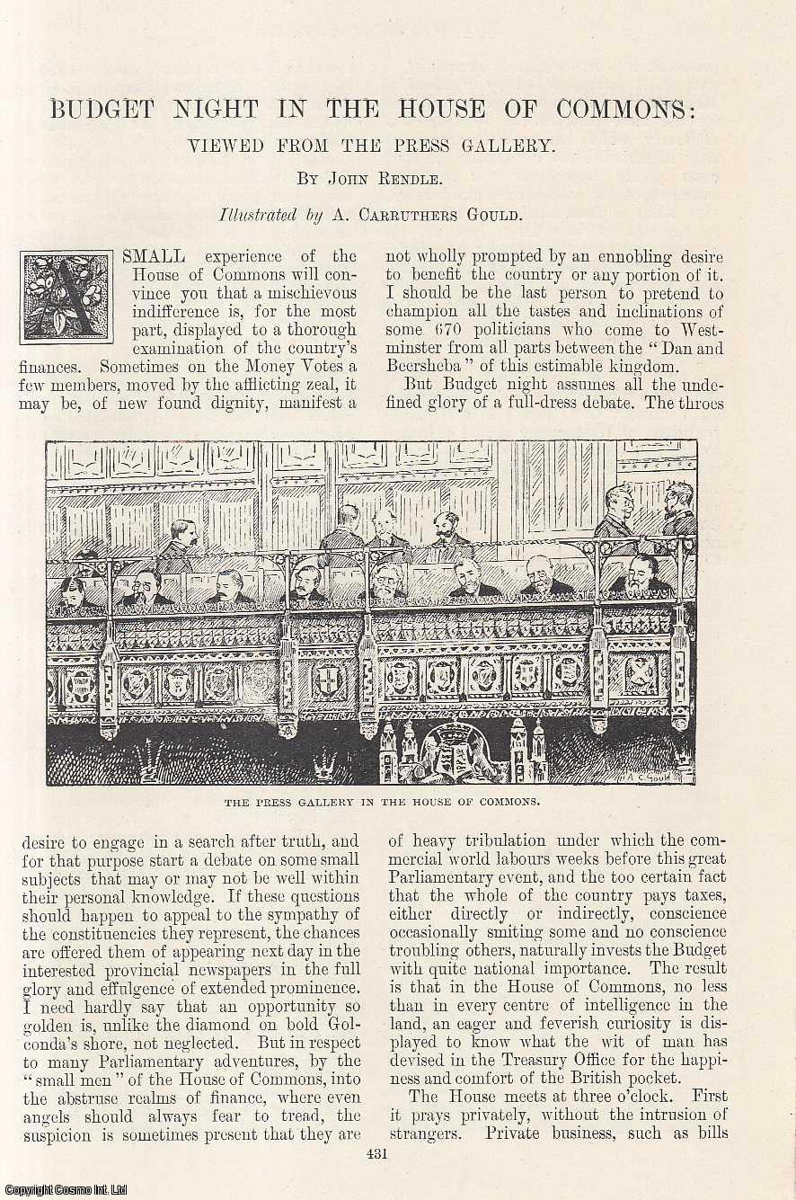 Budget Night in The House of Commons: Viewed From The Press Gallery. Illustrated by A. Carruthers Gould., Rendle, John