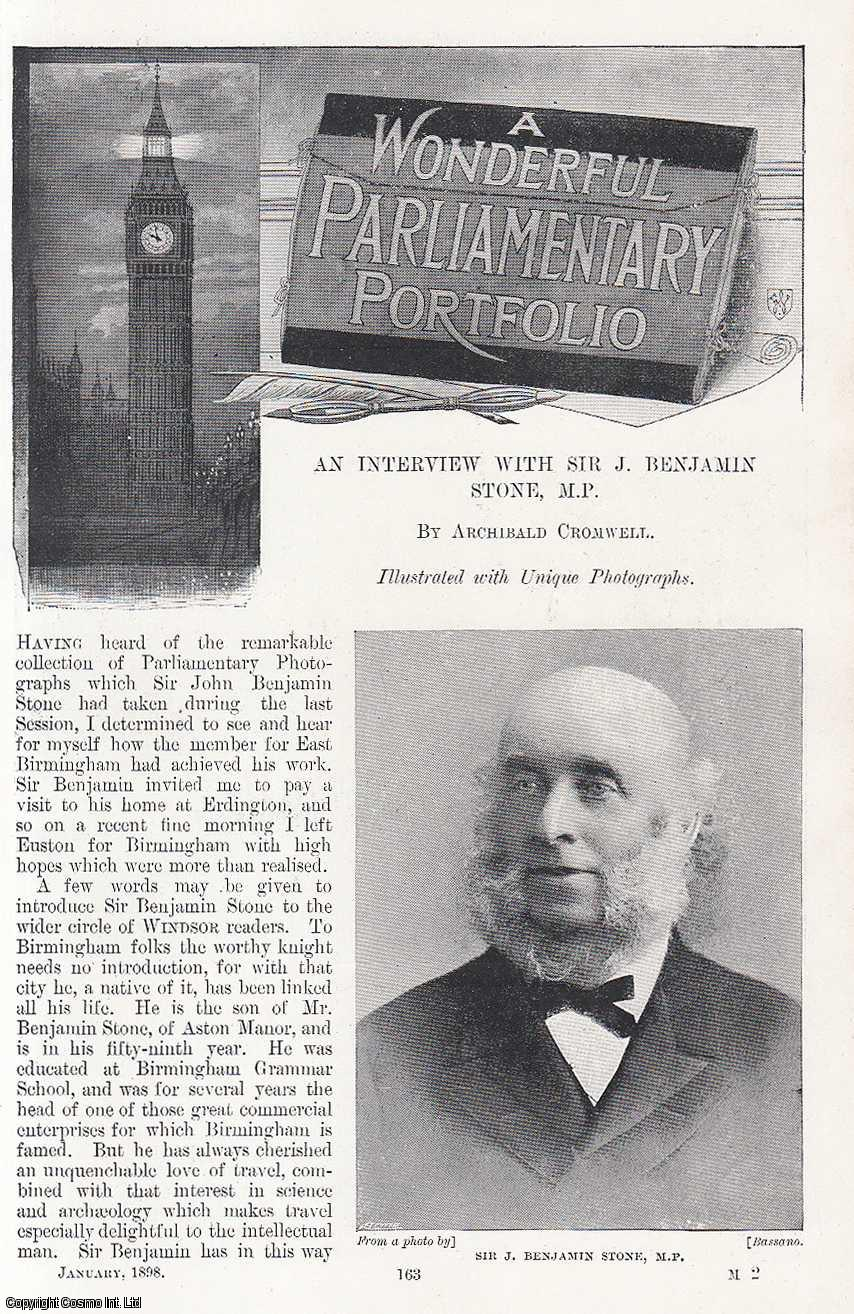 A Wonderful Parliamentary Portfolio. An Interview with Sir J. Benjamin Stone.  Illustrated with Unique Photographs., Cromwell, Archibald