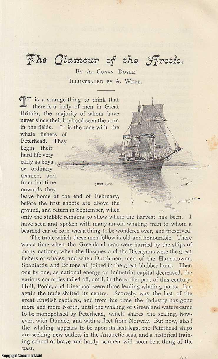 DOYLE, A. CONAN - The Glamour of The Arctic. A rare original article from the Idler Magazine, 1892.