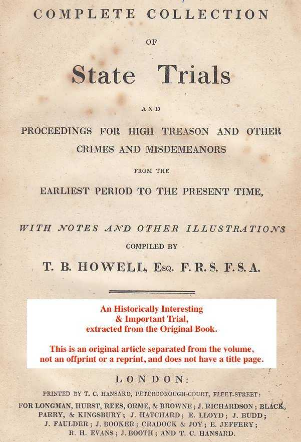 [TRIAL] - Proceedings upon a Charge For Breach of The Trust Reposed in Them by The Parliament, Preferred Against Mr. Hollis and Mr Whitelocke by The Lord Savile. A.D. 1645. An original article from the Collected State Trials::Octavo, 1809.