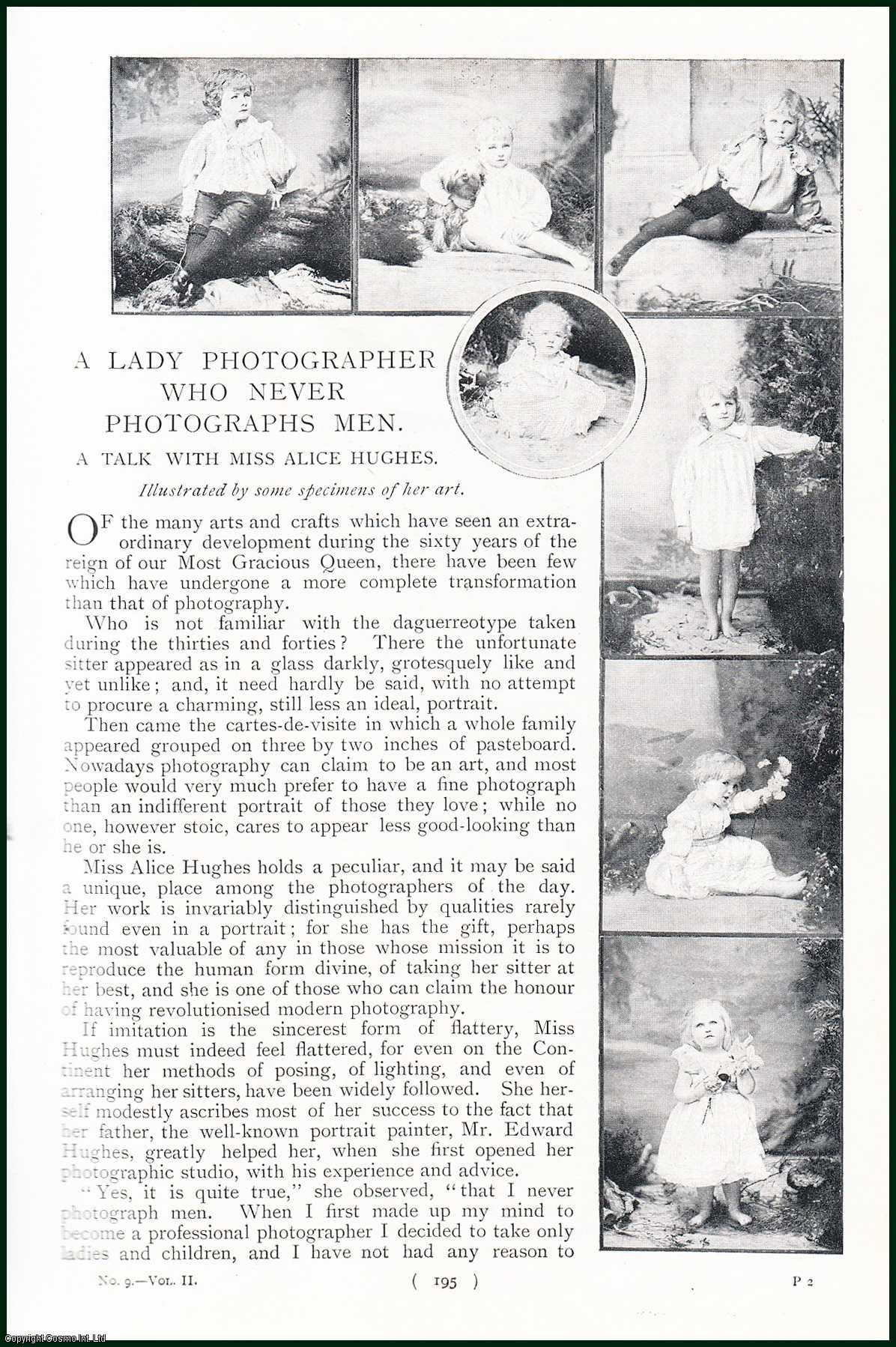 ---, --- - A Talk With Miss Alice Hughes. a Lady Photographer Who Never Photographs Men. A rare original article from the Harmsworth London Magazine, 1899.