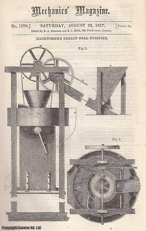 --- - Mackworth's Patent Coal Purifier; Further Considerations On Heat And Other Imponderables, Continued, By Horatio Prater; A New decimal System; The Atlantic Telegraph; The Improved Buoy Off Southsea Castle; Transit To The Isle Of Wight; Circular Steam Tillage; Boat-Lowering Apparatus, etc. Mechanics Magazine, Museum, Register, Journal and Gazette. Issue No. 1776. A complete rare weekly issue of the Mechanics' Magazine, 1857.