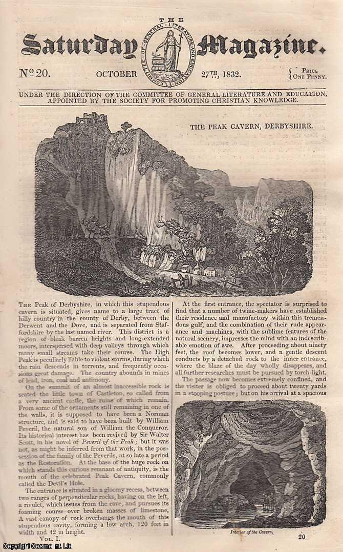 --- - The Peak Cavern, Debyshire; The Cruelty of Shooting Swallows; Funeral in Otaheite; The Baobab Tree; Adulteration of Bread; Lavenham Church Bells; loss of Weight in Cooking Animal Food; Captain Cook, etc. Issue No. 20, October 27th, 1832. A complete rare weekly issue of the Saturday Magazine, 1832.