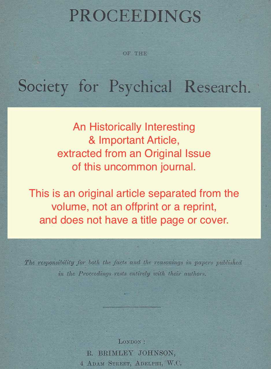 MRS. HENRY SIDGWICK - Results of a Personal Investigation into the Physical Phenomina of Spiritualism. With some critical remarks on the evidence for the Genuineness of such phenomena A rare original article from the Proceedings of the Society for Psychical Research, 1886.