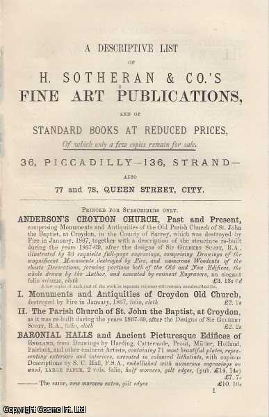 SOTHERAN, HENRY - A Descriptive List of H. Sotheran & Co.'s Fine Art Publications, and of Standard Books at Reduced Prices.