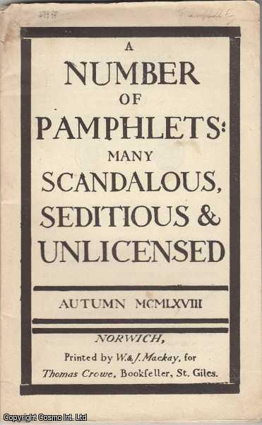 Bookseller's Catalogue. A Number of Pamphlets: Many Scandalous, Seditious & Unlicensed. Autumn 1968., Crowe, Thomas
