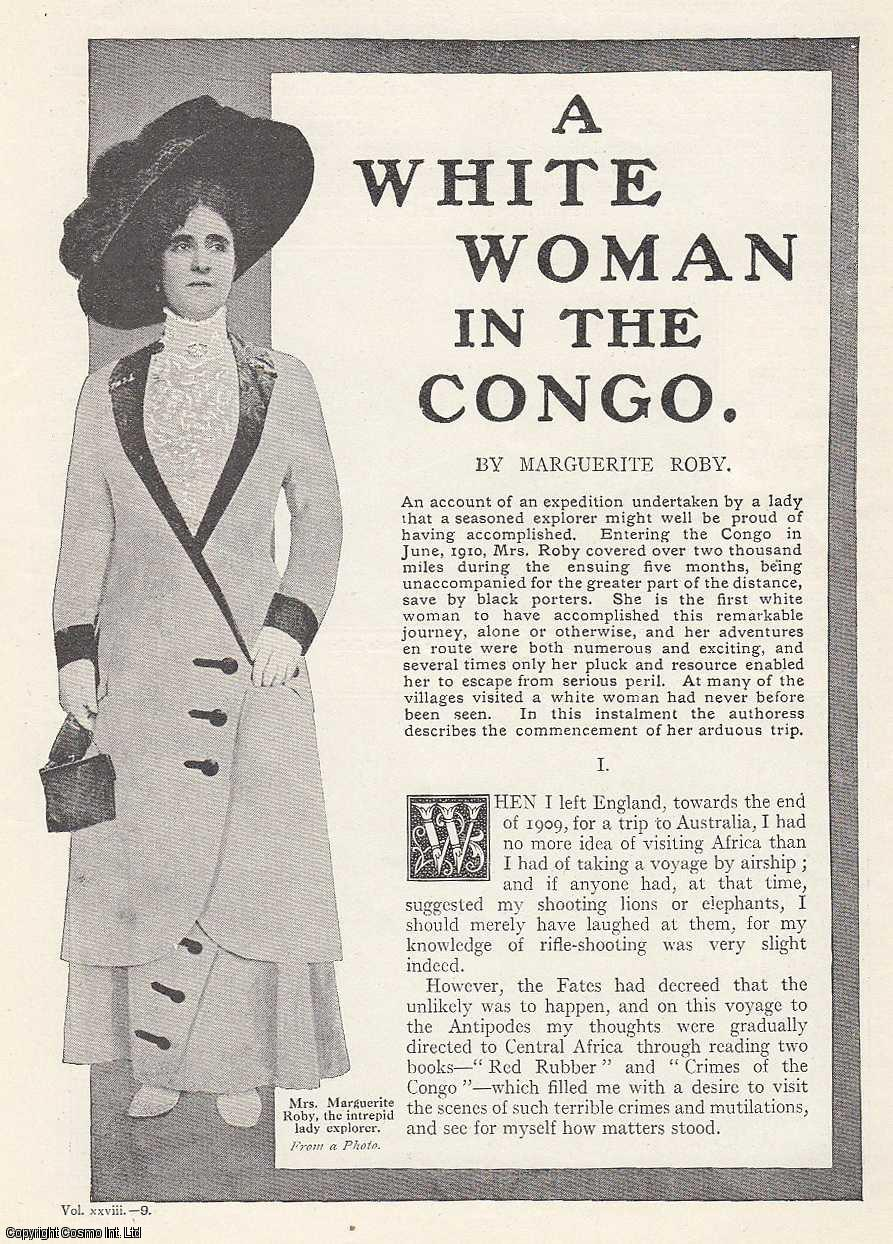 A White Woman in The Congo. A 2,000 mile 5 month journey, the first by a white woman to complete this remarkable trip., Roby, Marguerite