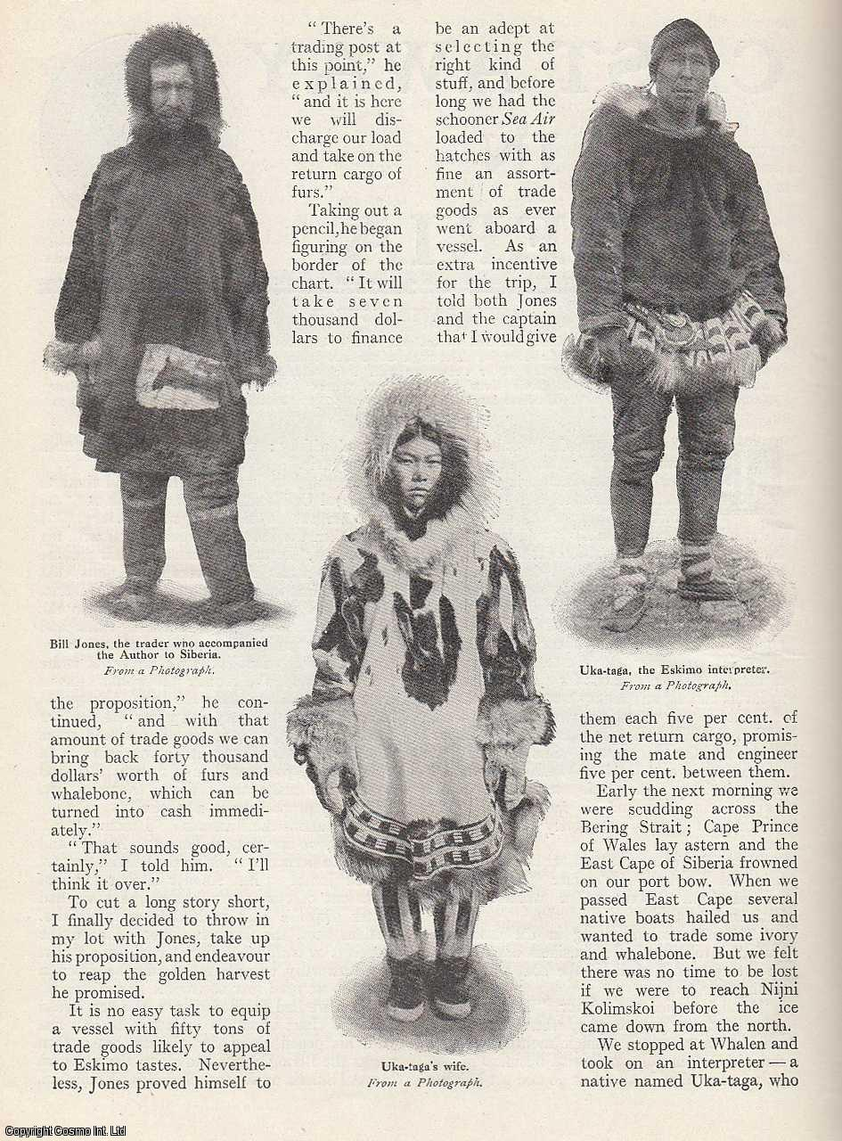 GOVE, DAVID - Cast Away in Siberia. A trading expedition to the Eskimos. A rare original article from the Wide World Magazine, 1912.