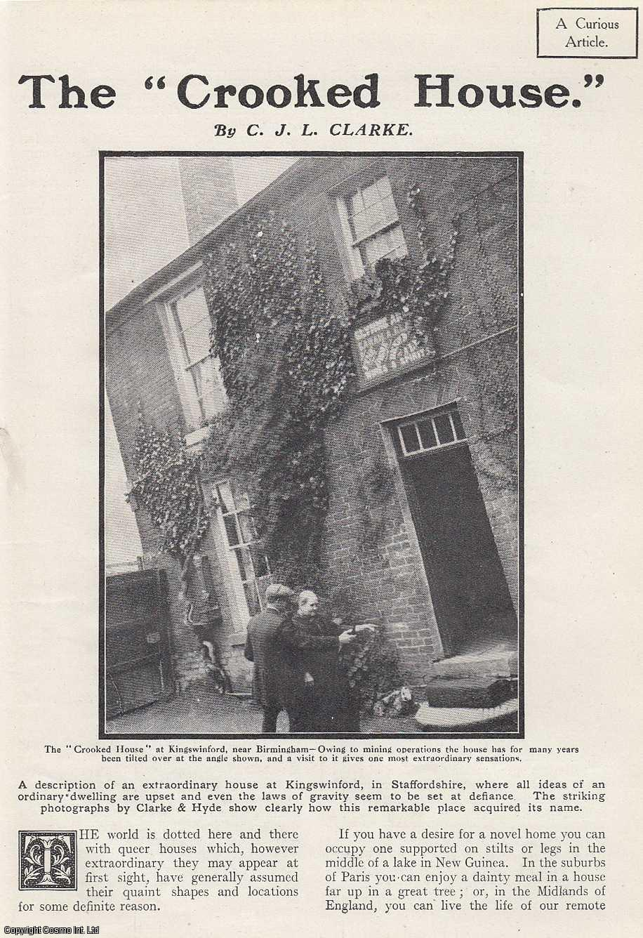 CLARKE, C. J. L. - The Crooked House, Kingswinford, Birmingham. 1914. This is an original article from the Wide World Magazine.