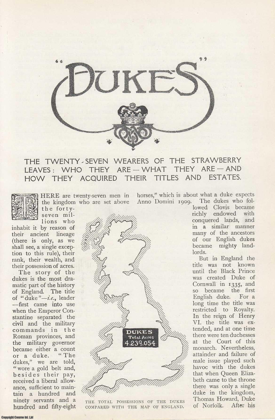 --- - Dukes. Who They Are and How They Acquired Their Titles and Estates. A rare original article from The Strand Magazine, 1909.
