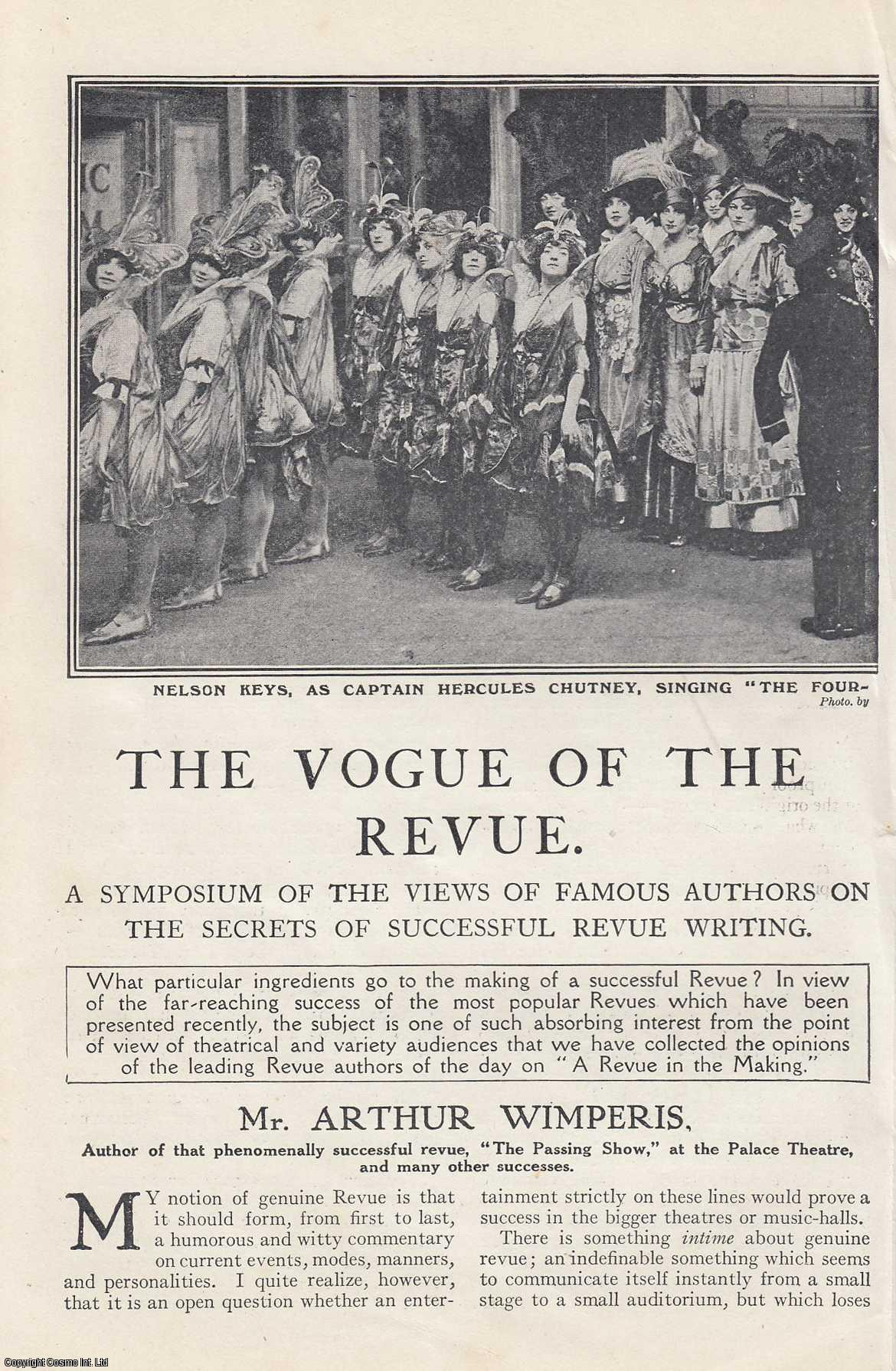 UNSTATED - The Vogue of The Revue. A Symposium of The Views of Famous Authors on The Secrets of Successful Revue Writing. An original article from The Strand Magazine, 1915.