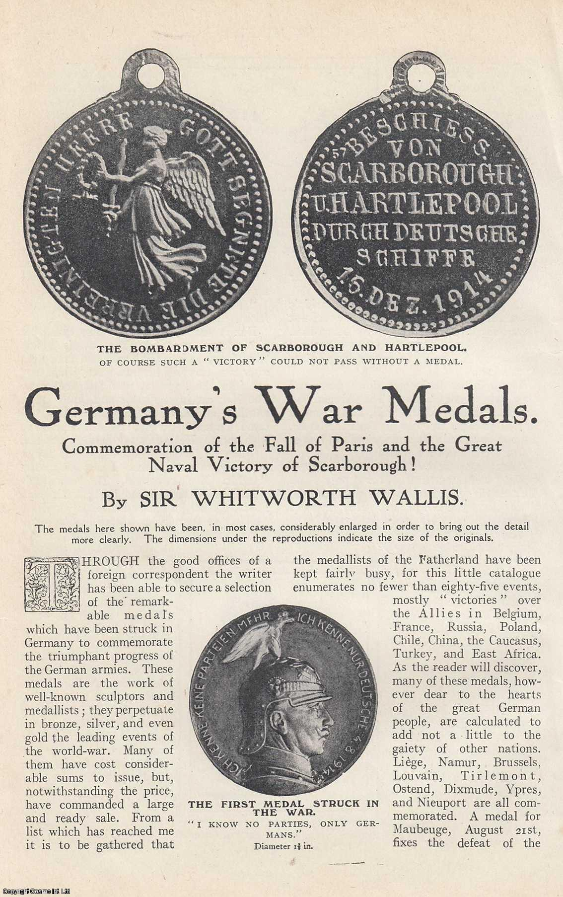 WALLIS, WHITWORTH - Germany's War Medals. Commemoration of The Fall of Paris and The Great Naval Victory of Scarborough. A rare original article from The Strand Magazine, 1915.