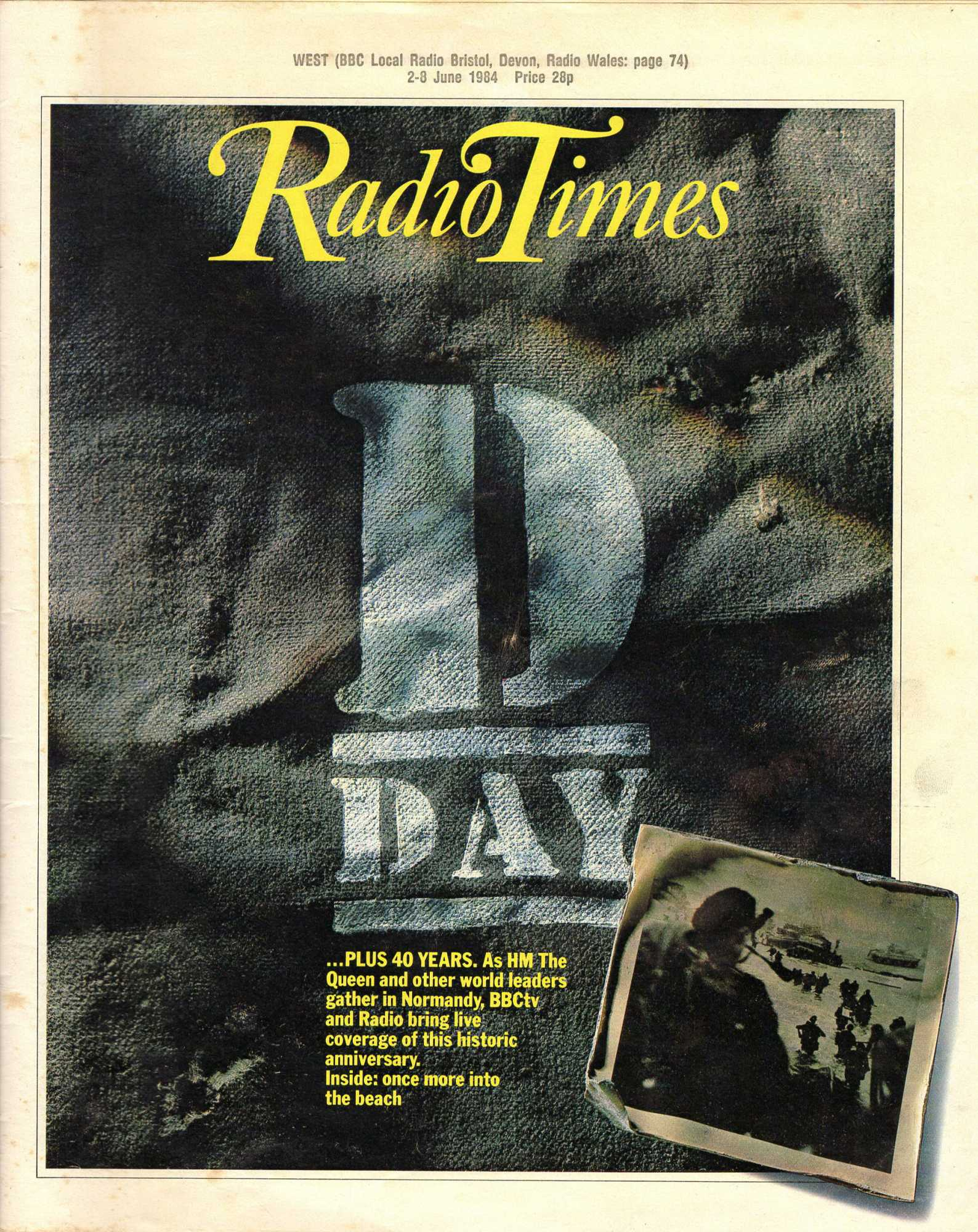 --- - Radio Times. 8th June 1984. Souvenir Issue. D-Day? plus 40 years.