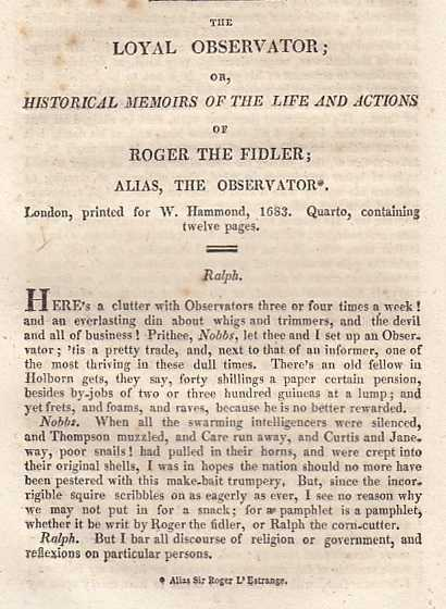 --- - The Loyal Observator; or, Historical Memoirs Of The Life And Actions Of Roger The Fidler; Alias, The Observator. A rare original article from the Harleian Miscellany, 1810.