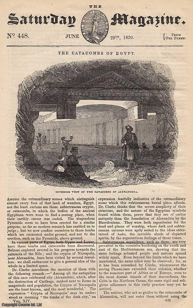 ---. - The Catacombs of Egypt; Nicolo Pesce, The Sicilian Diver; Value of Water in Eastern Countries, etc. Issue No. 448. June, 1839. A complete rare weekly issue of the Saturday Magazine, 1839.