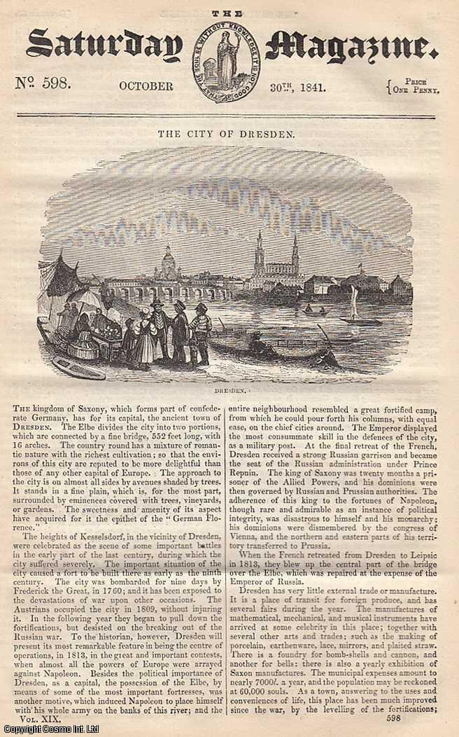 ---. - The City of Dresden; Chess: Ancient Games from which Chess is supposed to have been Derived; Rural Sports For The Months, October, etc. Issue No. 598. October, 1841. A complete rare weekly issue of the Saturday Magazine, 1841.