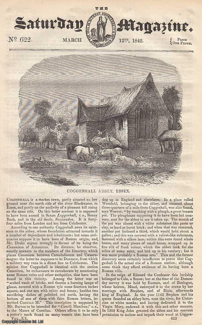 ---. - Coggeshall Abbey, Essex; The Brandy Pest: The Visit, part 4; Has The Moon any Influence on Plants and Animals; Commercial History of Currants and Raisins, part 1, etc. Issue No. 622. Supplement. March, 1842. A complete rare weekly issue of the Saturday Magazine, 1842.