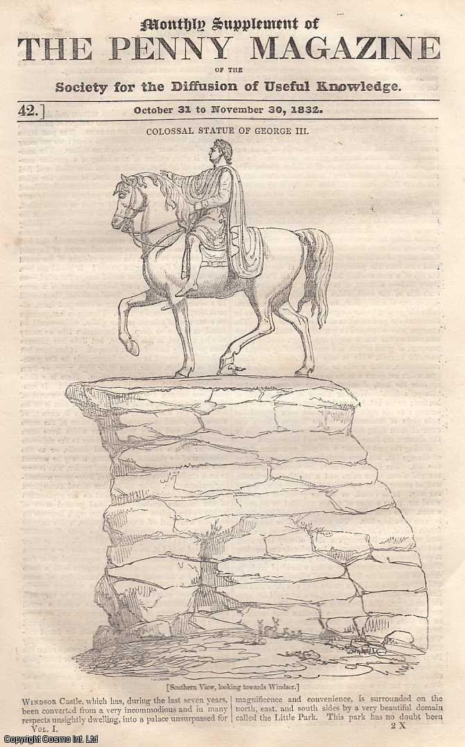 --- - Colossal Statue of George III.; Pompeii; The Thames Tunnel; Peter the Great; Lambeth palace, etc. issue No. 42. Monthly Supplimnt. October 31st to November 30th, 1832. A complete rare weekly issue of the Penny Magazine, 1832.
