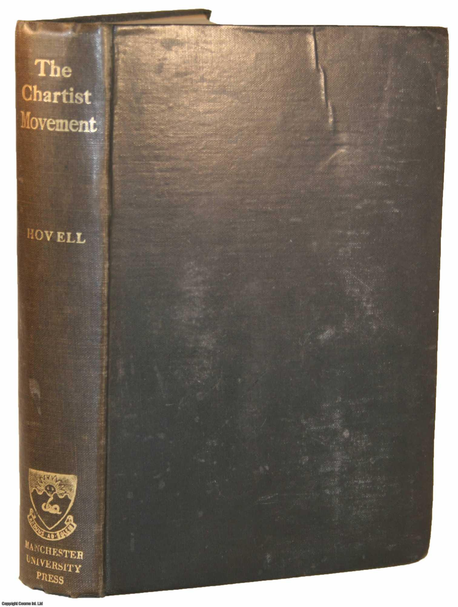 HOVELL, MARK - The Chartist Movement.