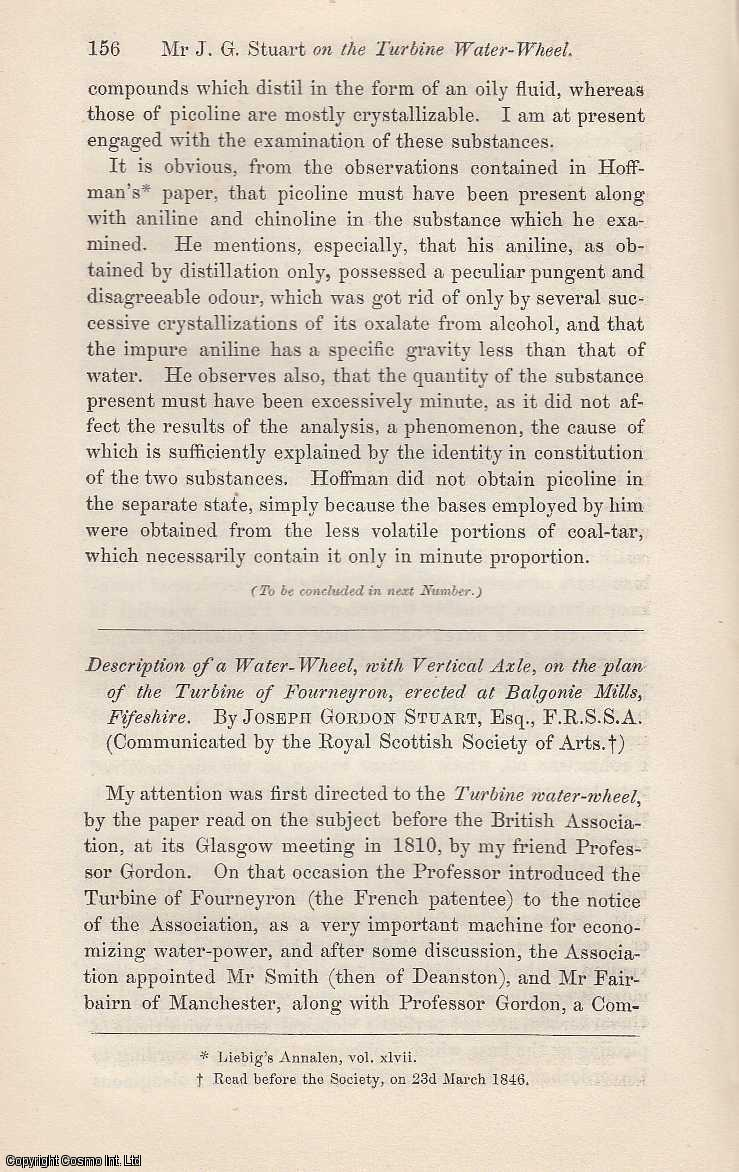 STUART, JOSEPH GORDON - Description of a Water-Wheel, with Vertical Axle, on The Plan of The Turbine of Fourneyron, erected at Balgonie Mills, Fifeshire. An original article from the Edinburgh New Philosophical Journal 1846.