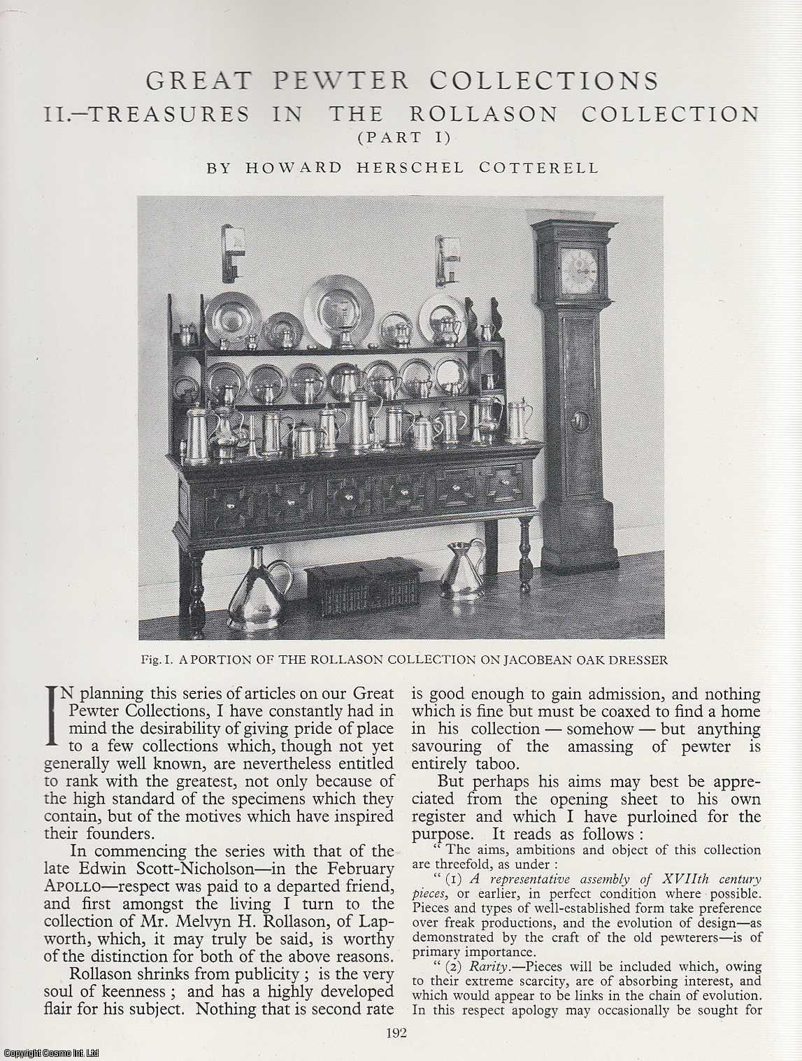 COTTERELL, HOWARD HERSCHEL - Great Pewter Collections Treasures in The Rollason Collection. Part 1. An original article from the Apollo, the Magazine of the Arts. 1934.