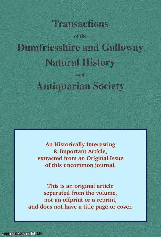 DUTTON, DAVID - The Fourth Estate in Dumfries and The Coming of The First World War. An original article from The Transactions of Dumfriesshire and Galloway Natural History and Antiquarian Society, 2014.