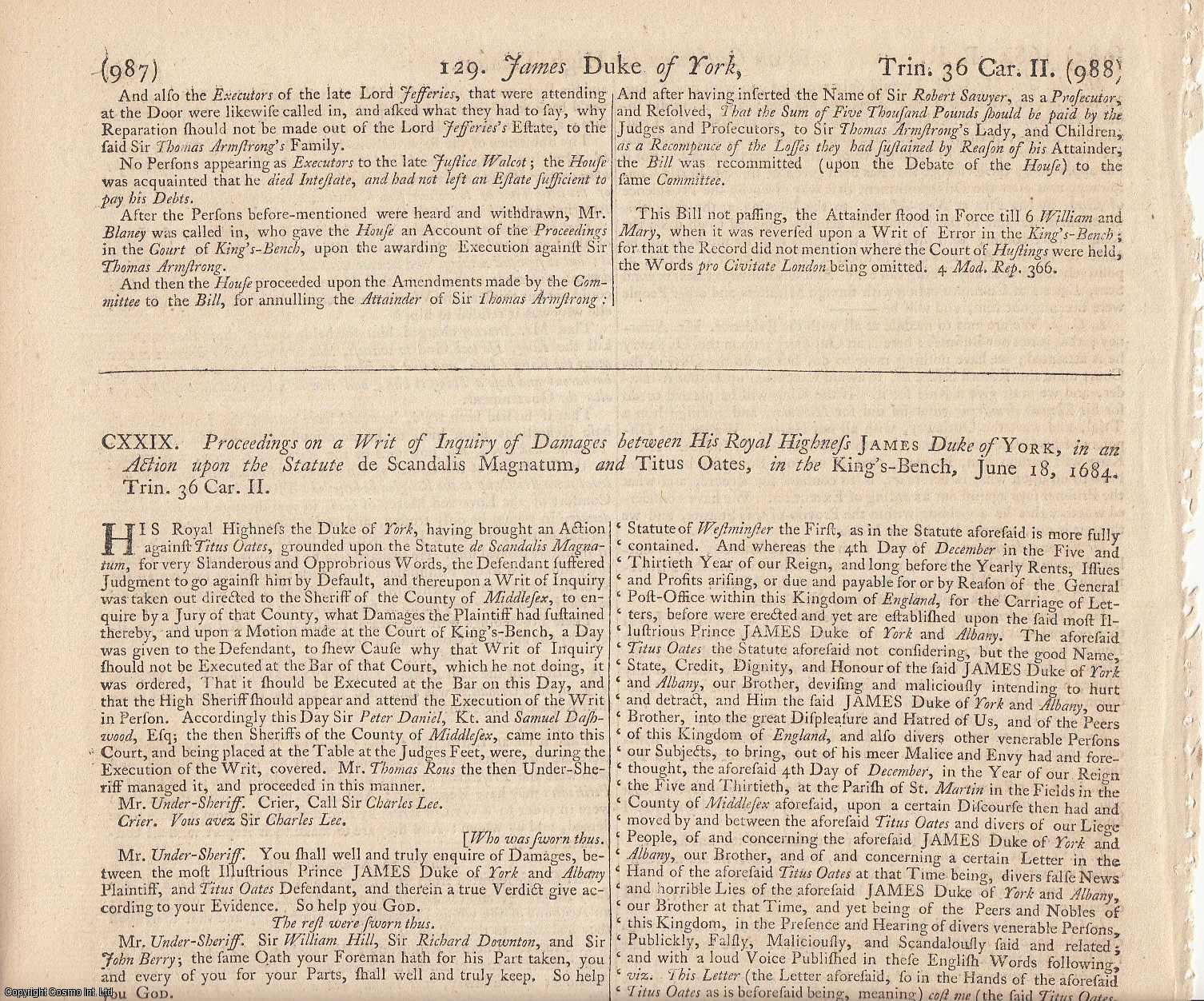 [TRIAL]. - POPISH PLOT - TITUS OATES. Proceedings on a Writ of Inquiry of Damages between His Royal Highness James, Duke of York, in an Action upon the Statute de Scandalis Magnatum, and Titus Oates, in the King's Bench, June 18 1684.