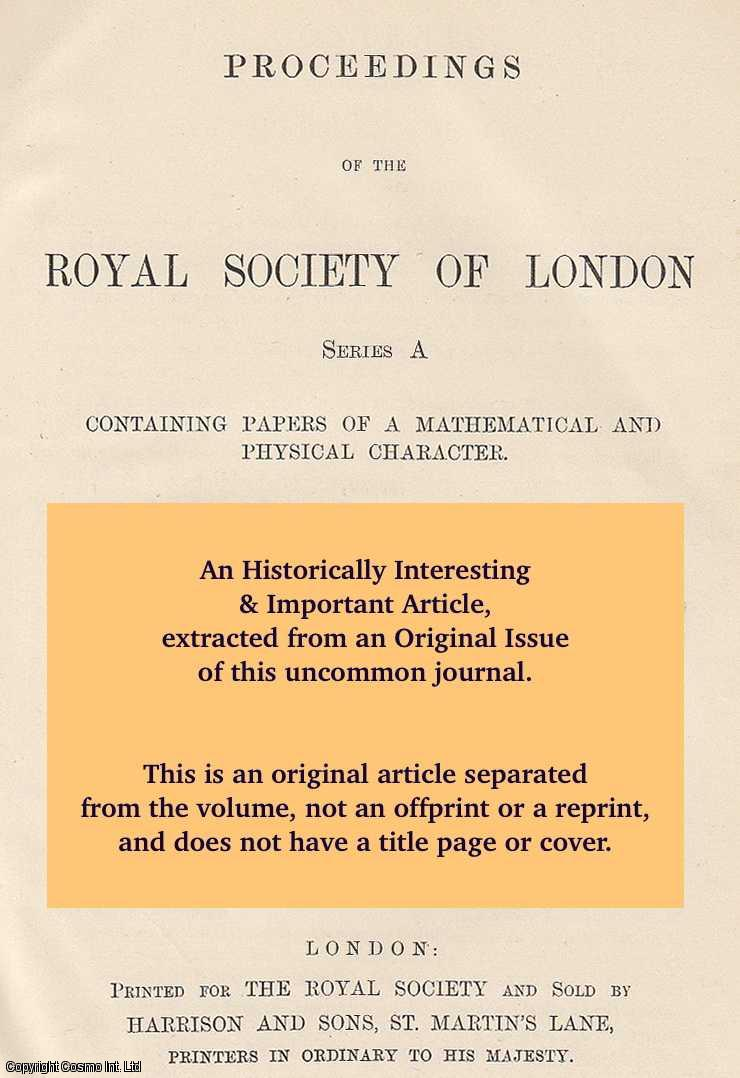 ISAAC, FLORENCE. - On the Spontaneous Crystallisation and the Melting and Freezing point Curves of two Substances which form Mixed Crystals and whose Freezing point Curve exhibits a Transition Point... Read January 30, 1913. A rare original article from the Proceedings of the Royal Society of London, 1913.