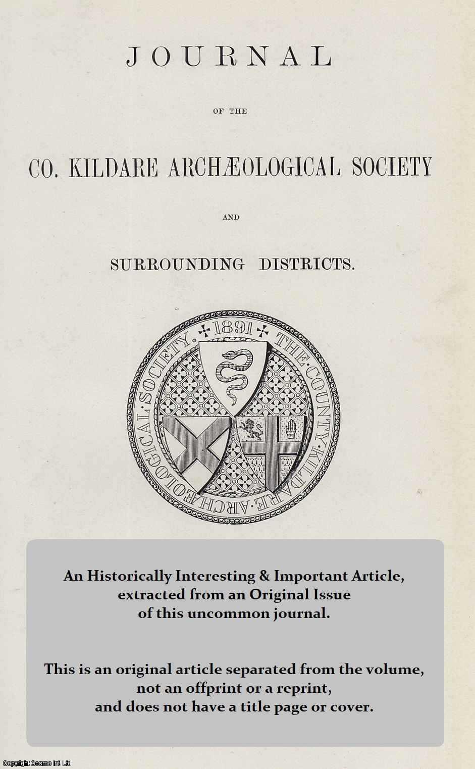 FITZGERALD, WALTER - The Principal Gentry of The County Kildare in The Year 1600. A rare original article from The Journal of the Kildare Archaeological Society, 1899-1902.