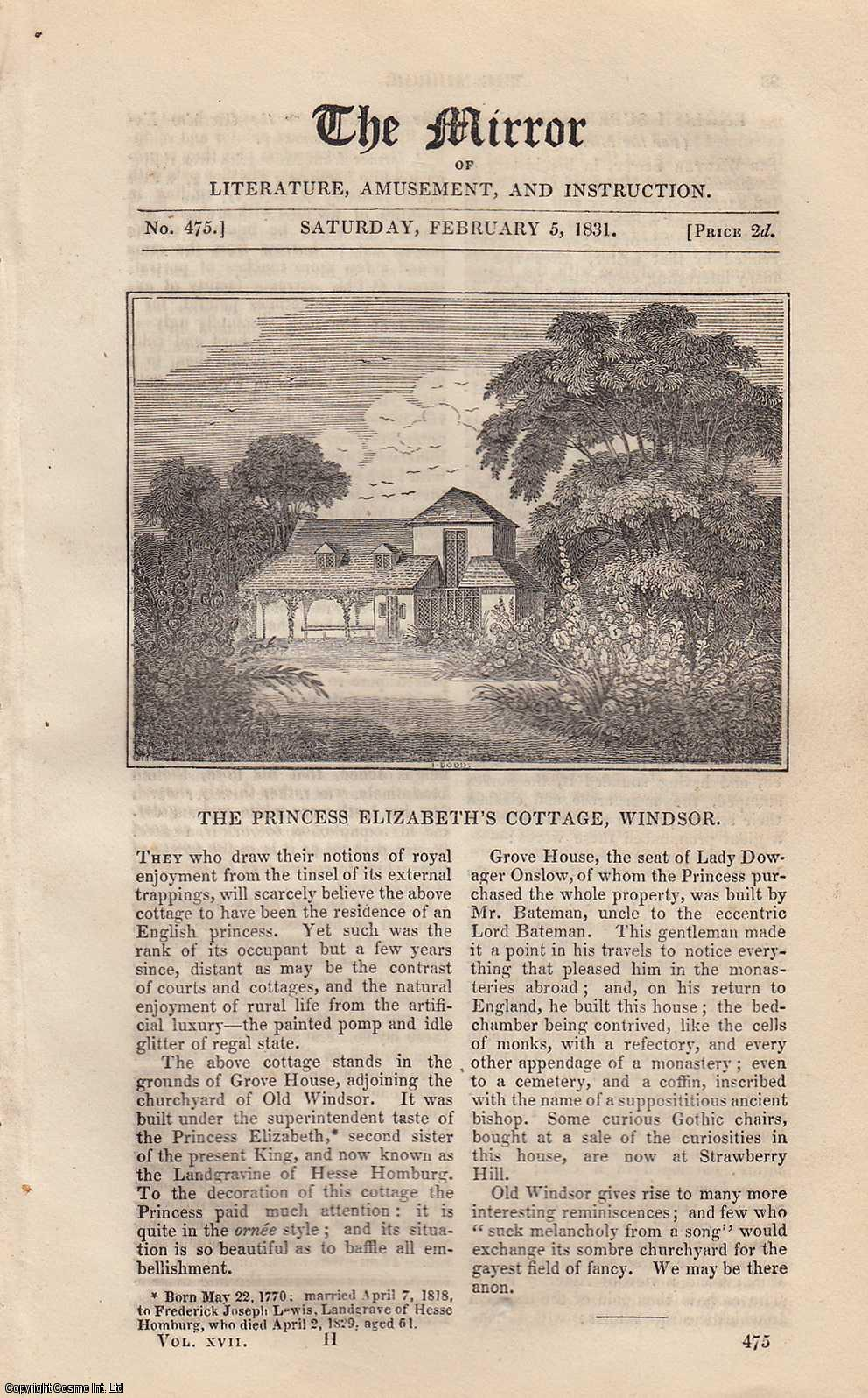 THE MIRROR - The Princess Elizabeth's Cottage, Windsor. A complete rare weekly issue of the Mirror of Literature, Amusement, and Instruction, 1831.