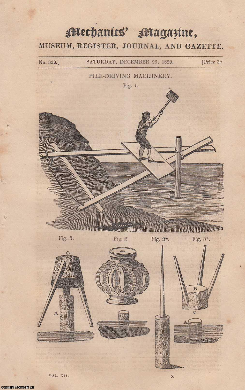 --- - Pile Driving Machinery; Method of Finding The Radius of Curvature of a Cycloid; Hull & Boston Clocks, etc. Mechanics Magazine, Museum, Register, Journal and Gazette. Issue No. 333. A complete rare weekly issue of the Mechanics' Magazine, 1829.