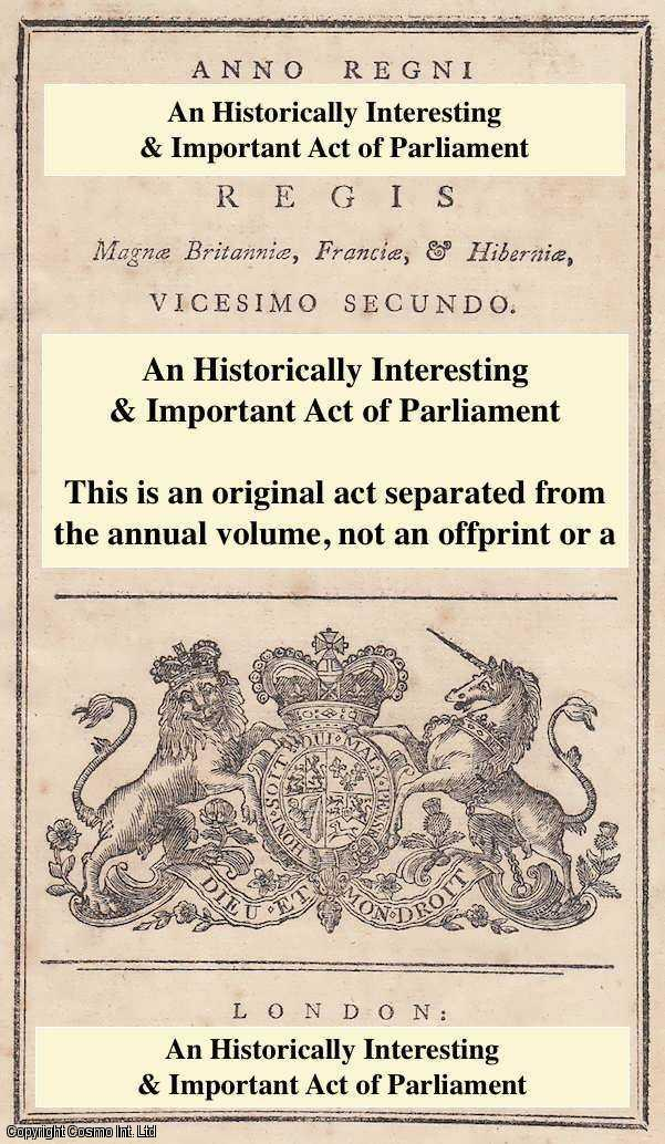 KING GEORGE III - 1813. An Act for facilitating the making up and Audit of the Accounts of the Paymaster General of His Majesty's Forces for 1805, 1806 & 1807; and for enabling the said Paymaster General to accept Foreign Bills of Exchange, payable at the Bank of England.